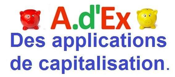 adex des applications de capitalisation